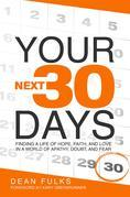 Your Next Thirty Days