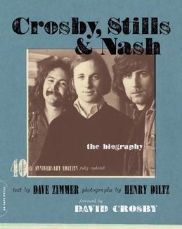 Crosby, Stills & Nash: The Biography