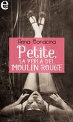 Petite, la perla del Moulin Rouge