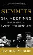 Summits: Six Meetings That Shaped the Twentieth Century