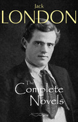 The Complete Novels of Jack London