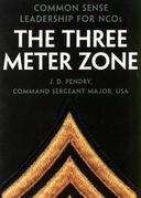 The Three Meter Zone: Common Sense Leadership for NCOs