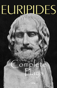 The Complete Plays of Euripides