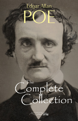 Edgar Allan Poe: The Complete Collection