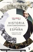 Historia contemporánea de España (Volumen I: 1808-1931)