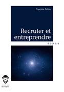 Recruter et Entreprendre