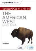 My Revision Notes: Edexcel GCSE (9-1) History: The American West, c1835¿c1895
