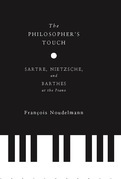 The Philosopher's Touch: Sartre, Nietzsche, and Barthes at the Piano