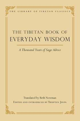 The Tibetan Book of Everyday Wisdom