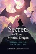 Secrets to Tame a Mystical Dragon