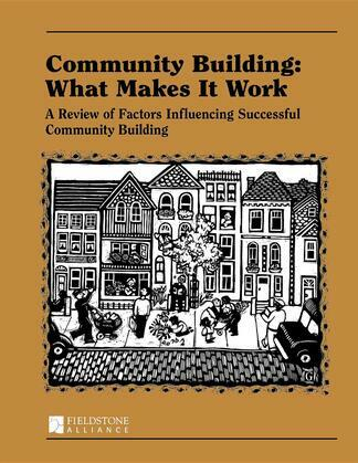 Community Building: What Makes It Work