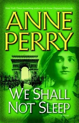 We Shall Not Sleep: A Novel