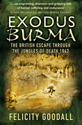 Exodus Burma: The British Escape Through the Jungles of Death 1942-43