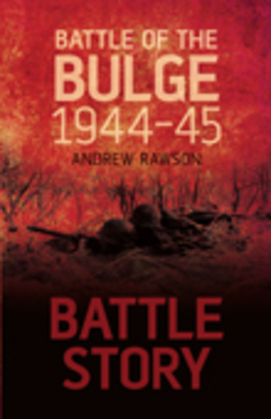 Battle Story: The Battle of the Bulge