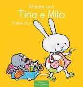 Al mare con Tina e Milo
