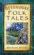 Devonshire Folk Tales