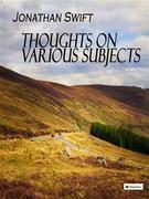 Thoughts on Various Subjects