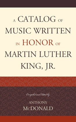 A Catalog of Music Written in Honor of Martin Luther King Jr.