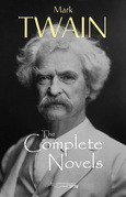 The Complete Novels of Mark Twain
