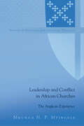Leadership and Conflict in African Churches