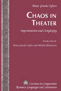 Chaos in Theater