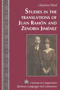 Studies in the Translations of Juan Ramón and Zenobia Jiménez