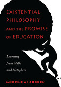 Existential Philosophy and the Promise of Education