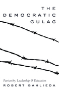 The Democratic Gulag