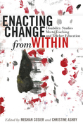 Enacting Change from Within
