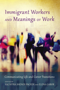 Immigrant Workers and Meanings of Work