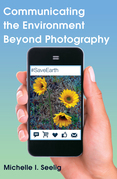 Communicating the Environment Beyond Photography