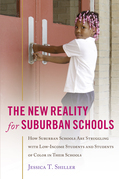 The New Reality for Suburban Schools