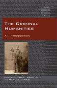 The Criminal Humanities