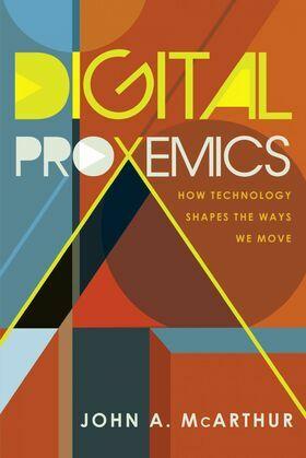 Digital Proxemics