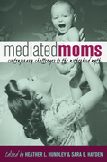 Mediated Moms