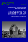 Irish Studies and the Dynamics of Memory