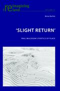 'Slight Return'