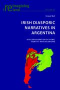 Irish Diasporic Narratives in Argentina