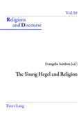 The Young Hegel and Religion