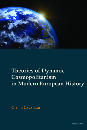 Theories of Dynamic Cosmopolitanism in Modern European History
