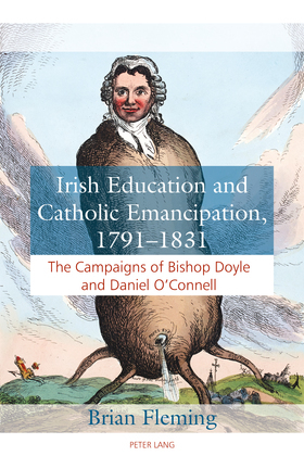 Irish Education and Catholic Emancipation, 1791–1831