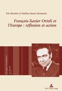 François-Xavier Ortoli et l'Europe : réflexion et action