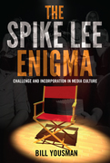 The Spike Lee Enigma
