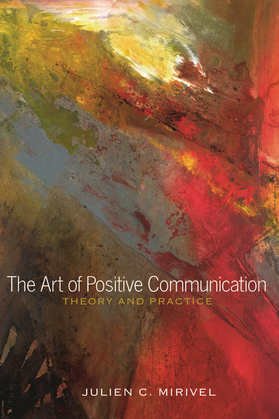 The Art of Positive Communication