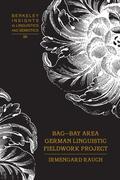 BAG – Bay Area German Linguistic Fieldwork Project