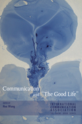 Communication and «The Good Life»