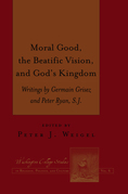 Moral Good, the Beatific Vision, and God's Kingdom