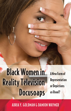 Black Women in Reality Television Docusoaps