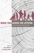 Moral Talk Across the Lifespan