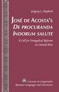 José de Acosta's «De procuranda Indorum salute»